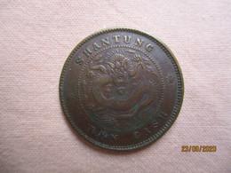 China: 10 Cash 1904 - 1905  - Shantung - China
