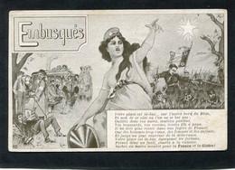 CPA - Embusqués, Votre Place Est Là-bas... Sur L'autre Bord Du Rhin - Guerra 1914-18