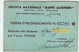 TESSERA SOCIETA' NAZIONALE DANTE ALIGHIERI - SOTTO COMITATO STUDENTESCO DI ARONA - NOVARA - ANNO 1935 - XIII -Vedi Retro - Documentos Históricos