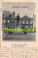 CPA SOUVENIR DE BELOEIL 1899 LA PLACE ET LA STATUE - Beloeil