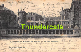 CPA L'INCENDIE DU CHATEAU DE BELOEIL LA COUR D'HONNEUR NELS SERIE 4 NO 6 - Beloeil