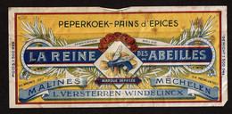 Ancienne Etiquette Peperkoek - Pain D'Epices - LA REINE DES ABEILLES L. Versterren-Windelincx Malines / Mechelen - Andere