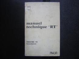 Technique RT Radiotechnique Volume VI TRANSISTORS 1964/65 Miniwatt Dario - Informatique