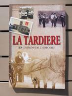 La Tardière (Vendée), Les Chemins De L'histoire, Geste éditions 2001 - Books, Magazines, Comics