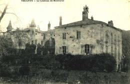 THUEYTS  =  Le Chateau De Montravel   1637 - Andere Gemeenten