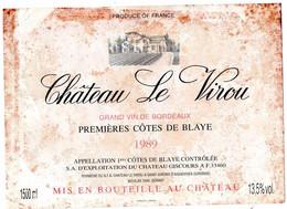 Etiquette  Château LE VIROU  1989  1eres Côtes De Blaye SA D'exploitation Du Château Giscours   Bouteille 1L5 - Bordeaux