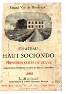 Etiquette  Château HAUT SOCIONDO 1986  1eres Côtes De Blaye L Martinaud Propriétaire à Cars 33 - Bordeaux