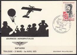 """Louis BLERIOT Y.et.T. 1709  SEUL Sur CARTE """" SUP'AERO Journées AEROPOSTALES """" De 31 TOULOUSE Cachet Le 31 Mars-1er Avril - Marcophilie (Lettres)"""
