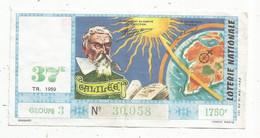 JC , Billet De Loterie Nationale , 37 E , Groupe 3 , Trente-septième Tranche  1959  , 1750 F, GALILEE - Loterijbiljetten