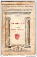 Libro Lisia Per L'invalido 1936 A Cura G. Ammendola Ed. A.Rondinella Napoli (820) - Livres, BD, Revues