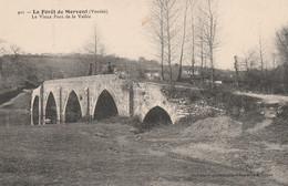 N°4986 R -cpa La Forêt De Mervent -le Vieux Pont De La Vallée- - Altri Comuni