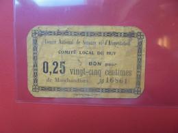 HUY 25 Centimes NON-DATE +-1915 Circuler (B.20) - Belgio