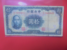 CHINE 10 YUAN 1941 Circuler (B.20) - Cina