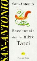 Bacchanale Chez La Mere Tatzi San Antonio+++TBE+++ LIVRAISON GRATUITE - San Antonio