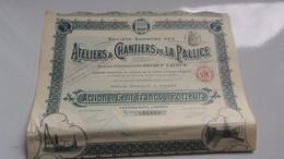 ATELIERS ET CHANTIERS DE LA PALLICE (100 Francs) 1911 - Unclassified
