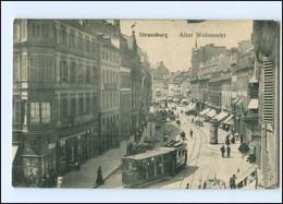 Y17522/ Straßburg Alter Weinmarkt  Straßenbahn AK 1909 - Elsass