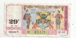 JC , Billet De Loterie Nationale, 29 E, Groupe 8 , Vingt-neuvième Tranche  1960, 26 NF, Jeux ,dés - Lottery Tickets