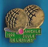 PIN'S //  ** AMICALE  BOULE DE LIERGUES / RHÔNE / 1992 ** - Boule/Pétanque