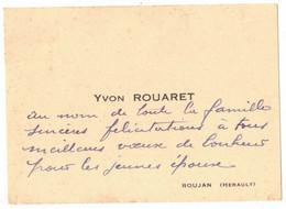 OCCITANIE HERAULT ROUJAN CARTE DE VISITE DE MR YVON ROUARET POUR FELICITATIONS MARIAGE - Visiting Cards