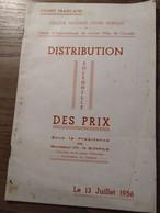 Distribution Solennelle Des Prix_13 Juillet 1956_Guinée Française_Collège Moderne-Cours Normal - Books, Magazines, Comics