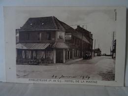 CPA AMBLETEUSE--HOTEL DE LA MARINE. - Etaples