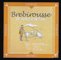 étiquette Fromagede Brebis  Brebirousse D'Argental  50%mg 1kg - Formaggio