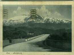 CATANIA - AUTOSTRADA - EDIZIONE ALTEROCCA . SPEDITA 1942  (BG6201) - Catania