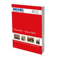 Michel Catalog Feuerwehr Ganze Welt 2020 - Topics