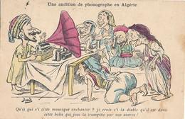 UNE AUDITION DE PHONOGRAPHE EN ALGERIE - (DESSIN DE ASSUS) - Algerije