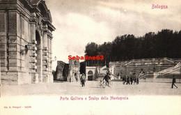 Bologna - Porta Galliera E Scalea Della Montagnola - Bologna