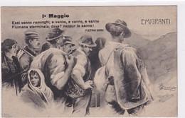 1° Maggio - Emigranti - Cartolina Firmata           (A-262-200610) - Ereignisse