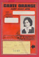 250931 / CARTE ORANGE + COUPON Hebdomadaire Titre De Transport > Ticket Pour Plusieurs Voyages Métro- Chemin De Fer - Week-en Maandabonnementen