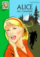 Alice Au Canada - De Caroline Quine - Bibliothèque Verte N° 469 - 2005 - Books, Magazines, Comics