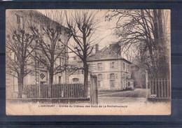 60. Liancourt. Entrée Du Château Des Ducs De La Rochefoucauld - Liancourt