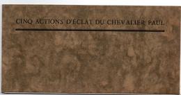 5 Actions D'éclat Du Chevalier Paul - Livret De Pierre Le Conte Peintre De La Marine - 16 Pages - 18 X 9 Cm - Libros