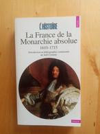 La Monarchie De La France Absolue 1610-1715 - Storia