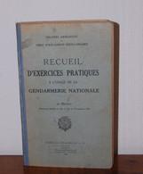 Recueil D'exercices Pratiques à L'usage De La Gendarmerie Nationale, Charles-Lavauzelle & Cie, 1953 - Libros