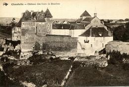 CPA - CHANTELLE - CHATEAU DES DUCS DE BOURBON - Sonstige Gemeinden