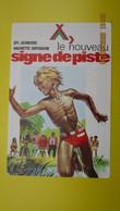 PUBLICITE : LE NOUVEAU SIGNE DE PISTE / EPI JEUNESSE HACHETTE DIFFUSION 1976 - Scouting