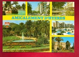 CP 83 Amicalement D'Hyères Multivue - Fontaine Godillot Av. Gambetta Place Clémenceau Place Jardin Lefèvre ... Ed Yvon - Hyeres
