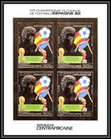 85922/ N°933 B Football Soccer Coupe Monde ESPANA 1982 Centrafrique Centrafricaine OR Gold  ** MNH Non Dentelé Imperf - 1982 – Espagne
