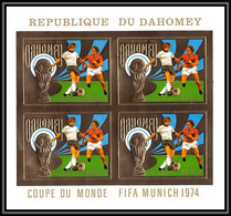 85812/ N°586 B Football Soccer Munich 1974 Dahomey OR Gold Stamps ** MNH Bloc 4 Non Dentelé Imperf - 1974 – Alemania Occidental