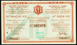 """BELGIEN Belgie Belgique """" Loterie Coloniale / Koloniale Loterij """" 10. Snede/tranche 1937 - Lottery Tickets"""