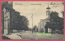Wolkowysk = Vawkavysk : Alexanderstrasse - Belarus Bielorussia - Lituanien Lietuva : Valkaviskas / Krieg Lazarett 14-18 - Belarus