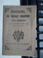 Manuel Du Soldat Chrétien Aux Armées. - 1939-45