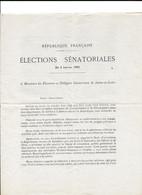 71 - ELECTIONS SENATORIALES 03 JANVIER 1909 DOCUMENT PAR MARTIN GUILLEMAUT MAGNIEN RICHARD SARRIEN SENATEURS SORTANTS - Documentos Históricos