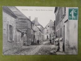 TRAINEL (Aube) - Rue Du Marché Aux Chevaux - Otros Municipios