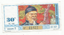 JC , Billet De Loterie Nationale, 30 E, Groupe 3 , Trentième Tranche  1960, 26 NF, LES JADES ,Chine - Lottery Tickets