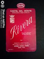 RIVERA ROSÈ 1976 - CASTEL DEL MONTE - ANDRIA - ETICHETTA - ÉTIQUETTE B - Pink Wines