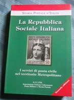 La Repubblica Sociale Italiana I Servizi Di Posta Civile Nel Territorio Metropolitano - Autres Livres